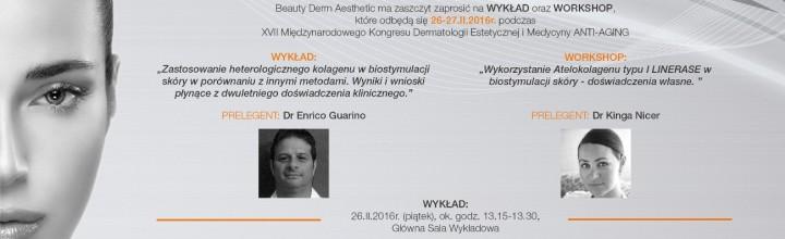 XVII Międzynarodowy Kongres Dermatologii Estetycznej i Medycyny ANTI-AGING 26-28 lutego 2016.